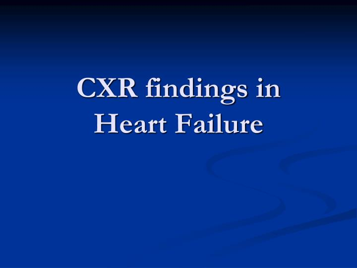 CXR findings in