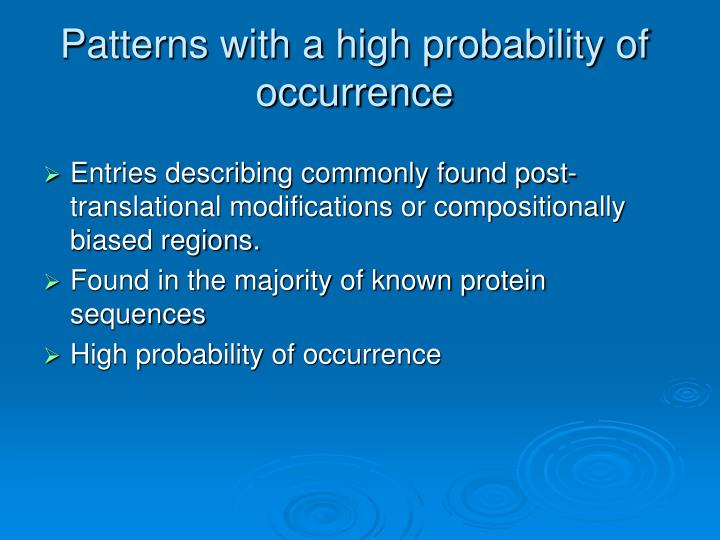 Patterns with a high probability of occurrence