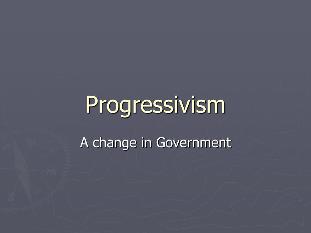 progressivism l.