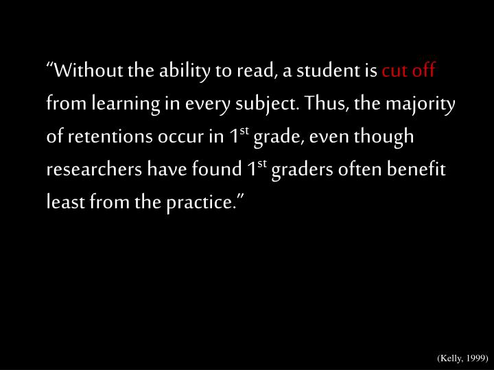 """""""Without the ability to read, a student is"""