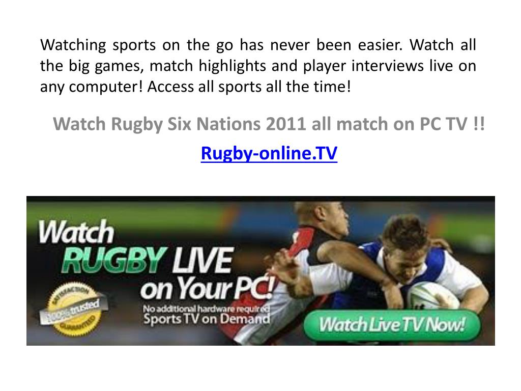 watch rugby six nations 2011 all match on pc tv rugby online tv l.