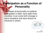 participation as a function of personality