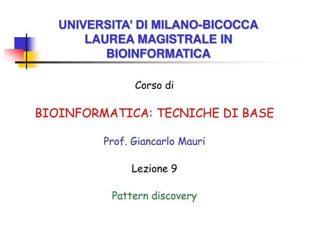 universita di milano bicocca laurea magistrale in bioinformatica l.