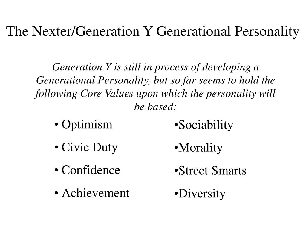 The Nexter/Generation Y Generational Personality