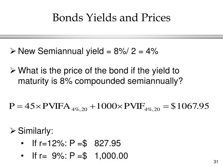 New Semiannual yield = 8%/ 2 = 4%
