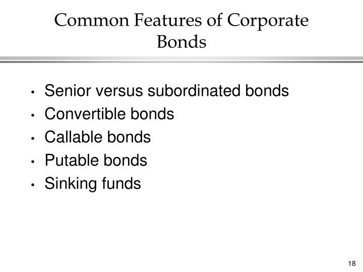 Common Features of Corporate Bonds