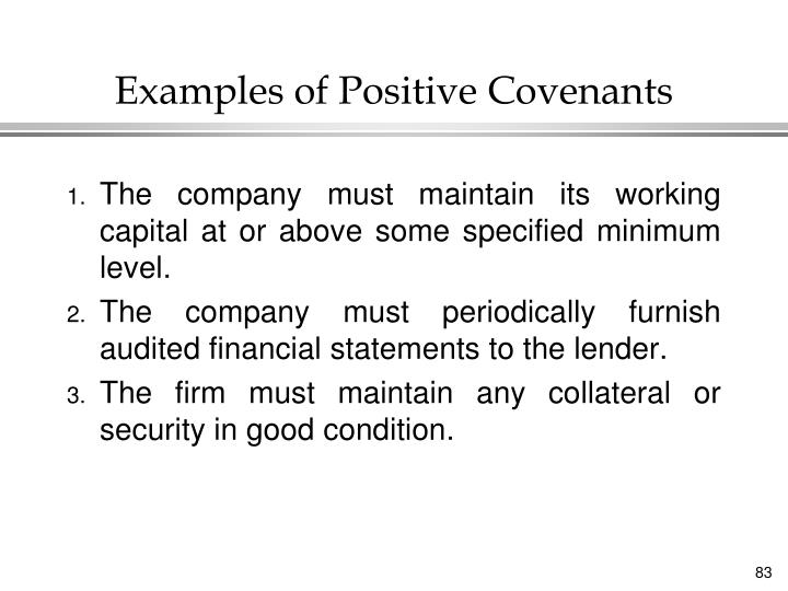 Examples of Positive Covenants