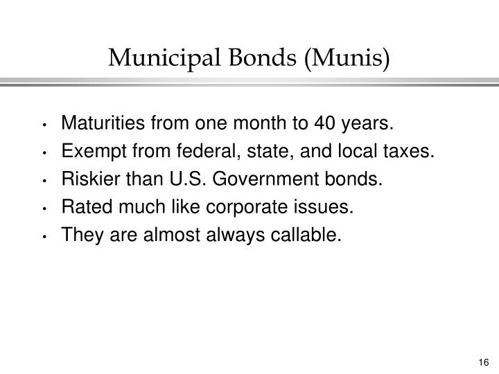 Municipal Bonds (Munis)