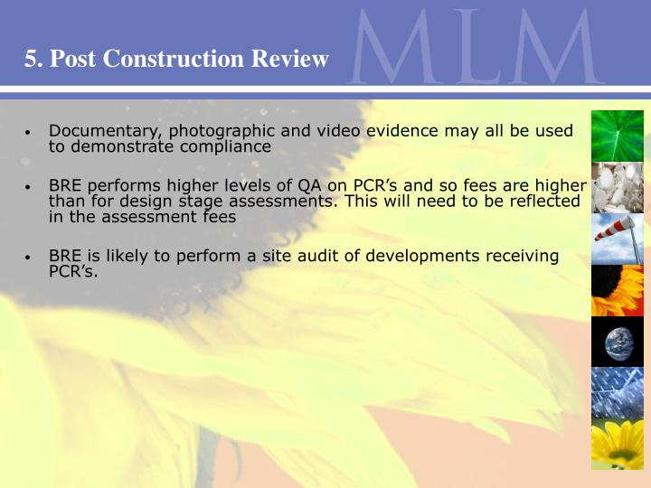 5. Post Construction Review