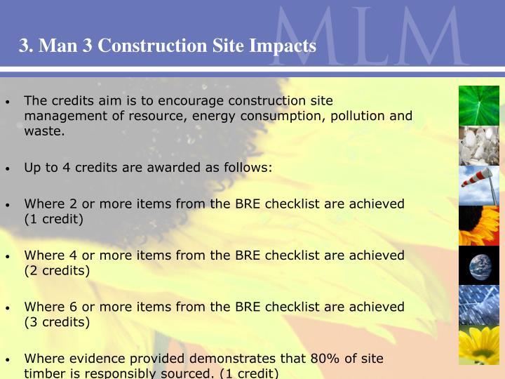 3. Man 3 Construction Site Impacts