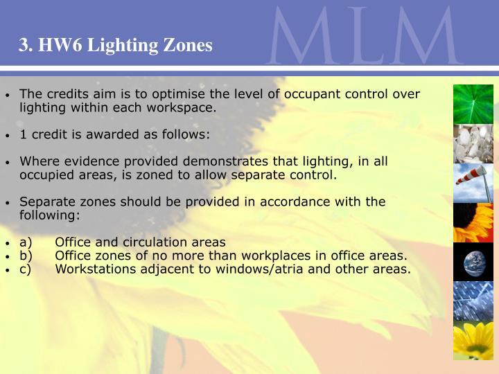 3. HW6 Lighting Zones
