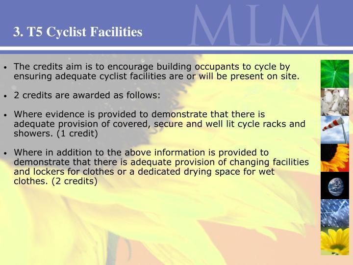 3. T5 Cyclist Facilities