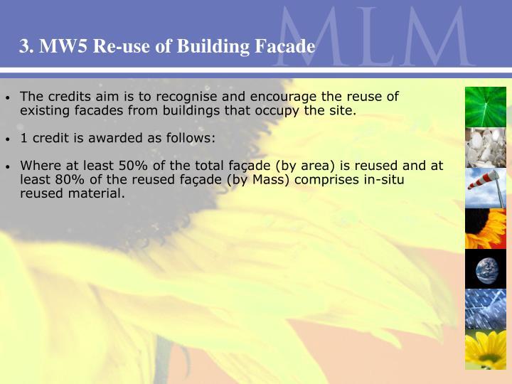 3. MW5 Re-use of Building Facade