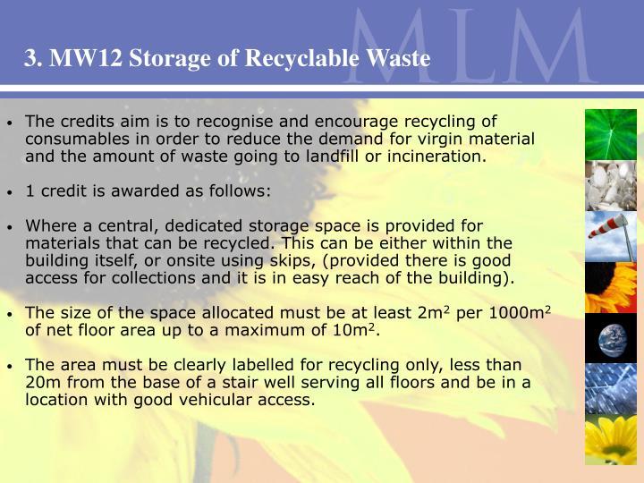 3. MW12 Storage of Recyclable Waste