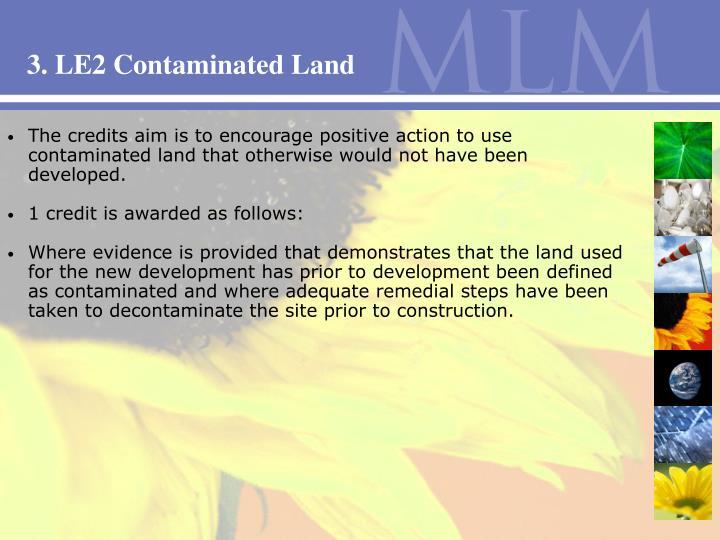 3. LE2 Contaminated Land