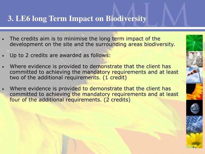 3. LE6 long Term Impact on Biodiversity