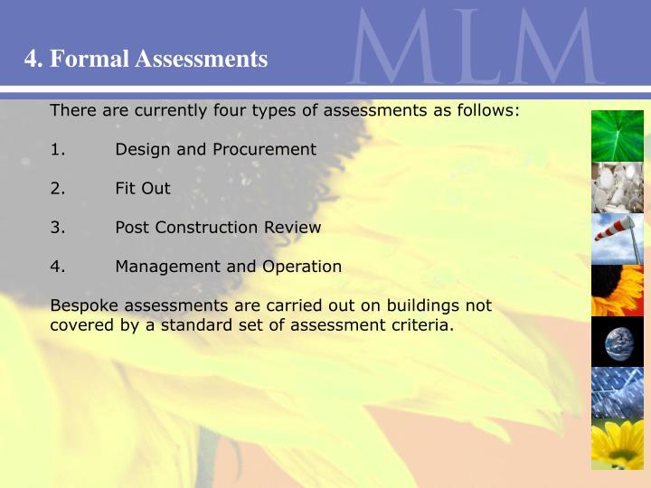 4. Formal Assessments