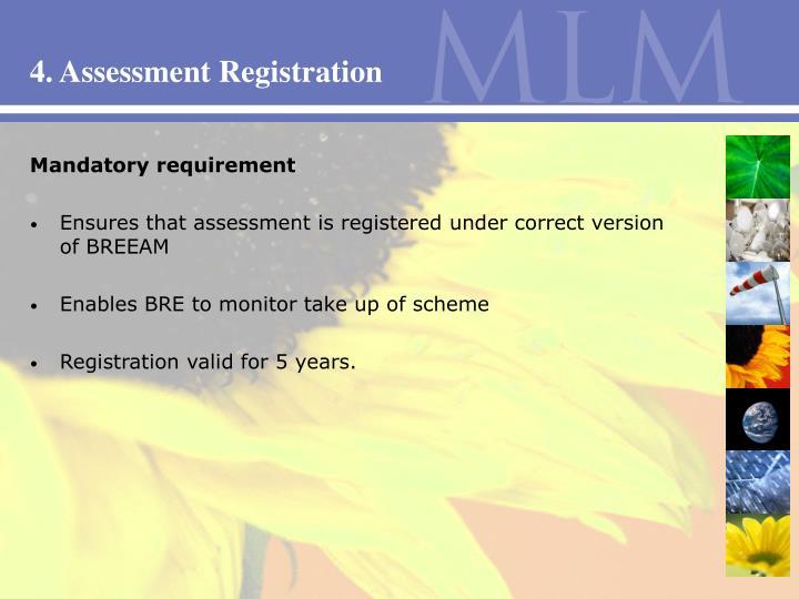 4. Assessment Registration