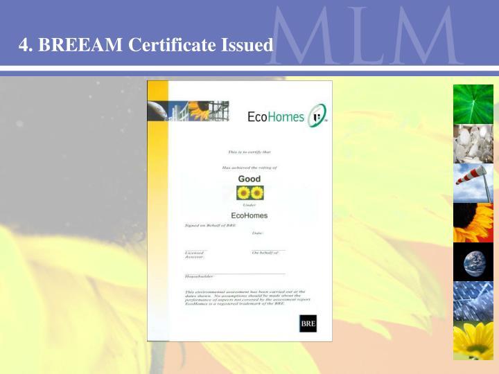 4. BREEAM Certificate Issued