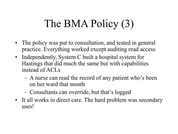 The BMA Policy (3)
