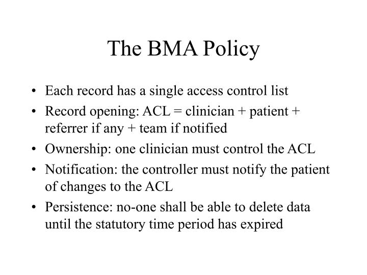 The BMA Policy