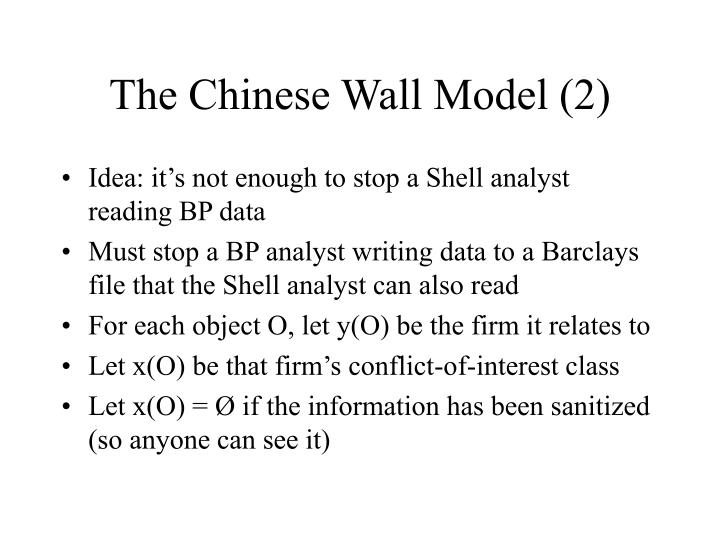 The Chinese Wall Model (2)
