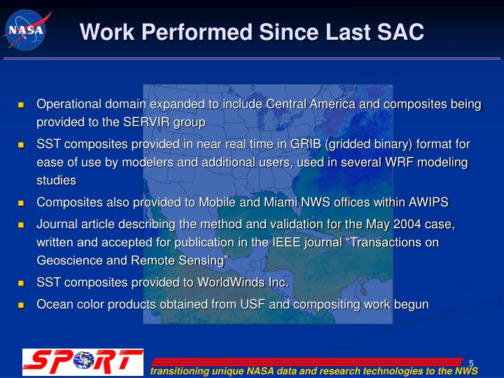 Work Performed Since Last SAC