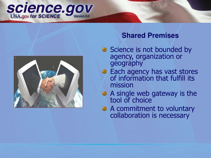 Shared Premises