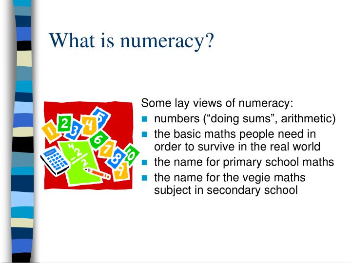 What is numeracy?