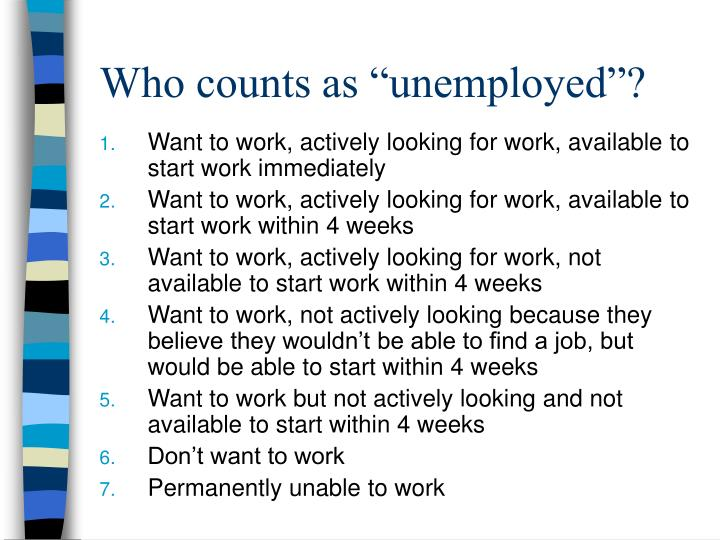 "Who counts as ""unemployed""?"
