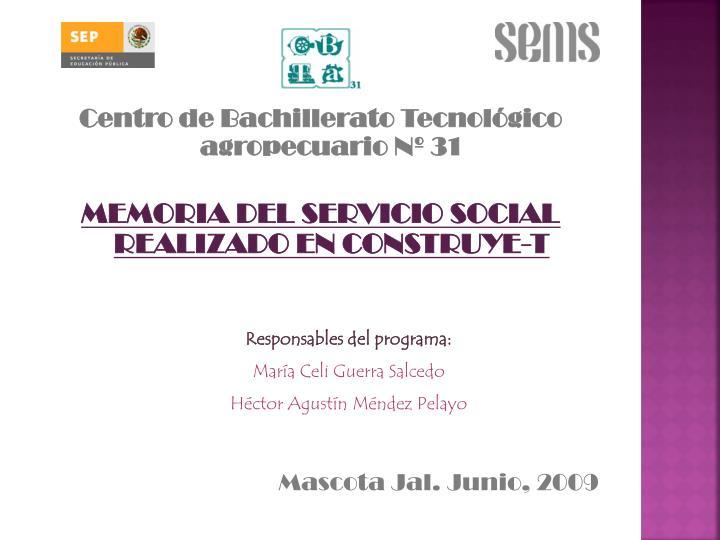 Centro de Bachillerato Tecnológico  agropecuario Nº 31
