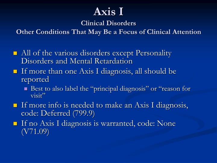 Axis I