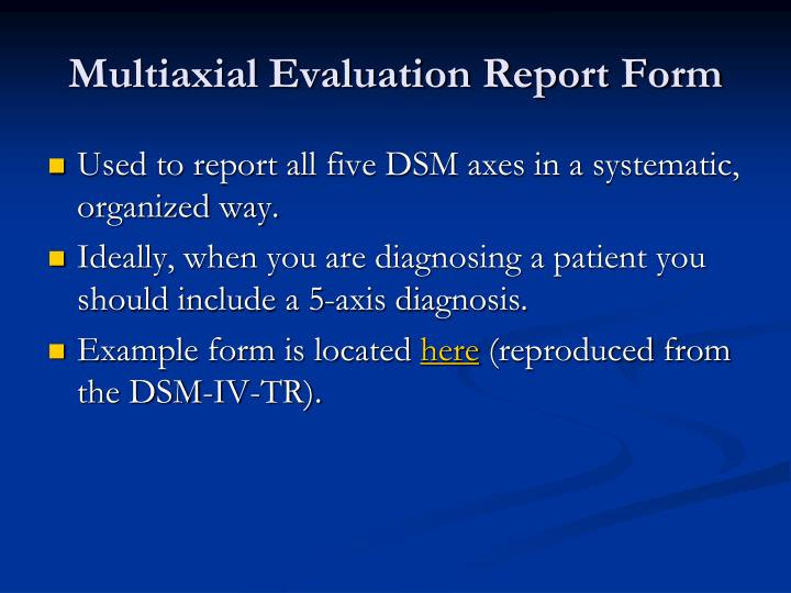 Multiaxial Evaluation Report Form
