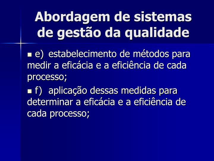 Abordagem de sistemas de gestão da qualidade