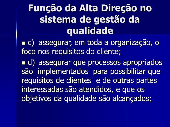 Função da Alta Direção no sistema de gestão da qualidade