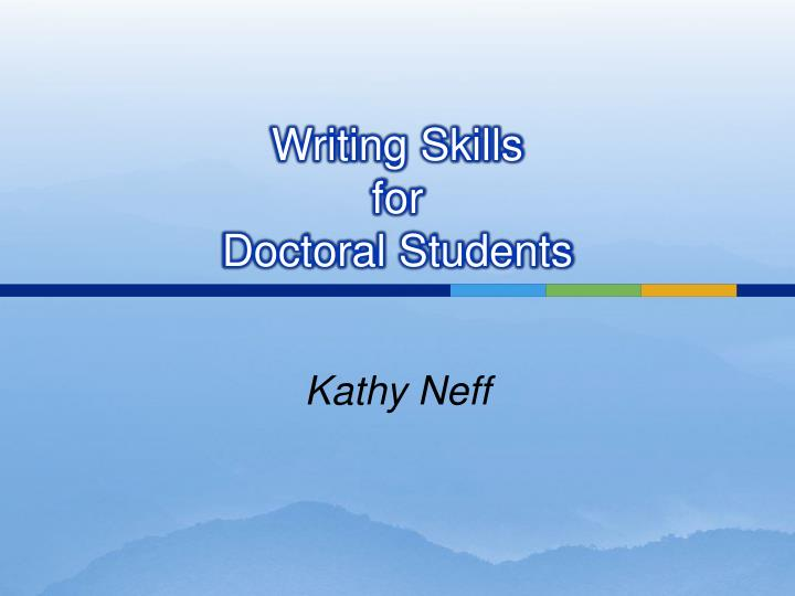 writing skills for doctoral students n.