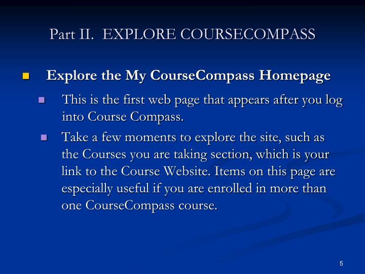 Part II.  EXPLORE COURSECOMPASS