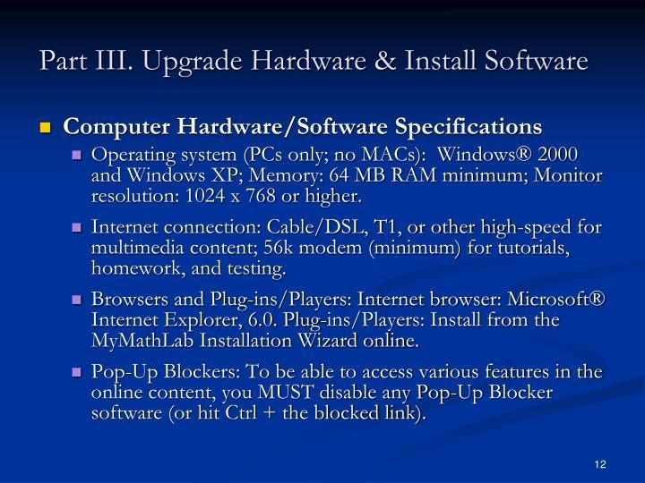 Part III. Upgrade Hardware & Install Software