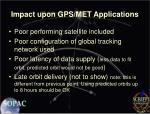 impact upon gps met applications