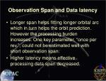 observation span and data latency