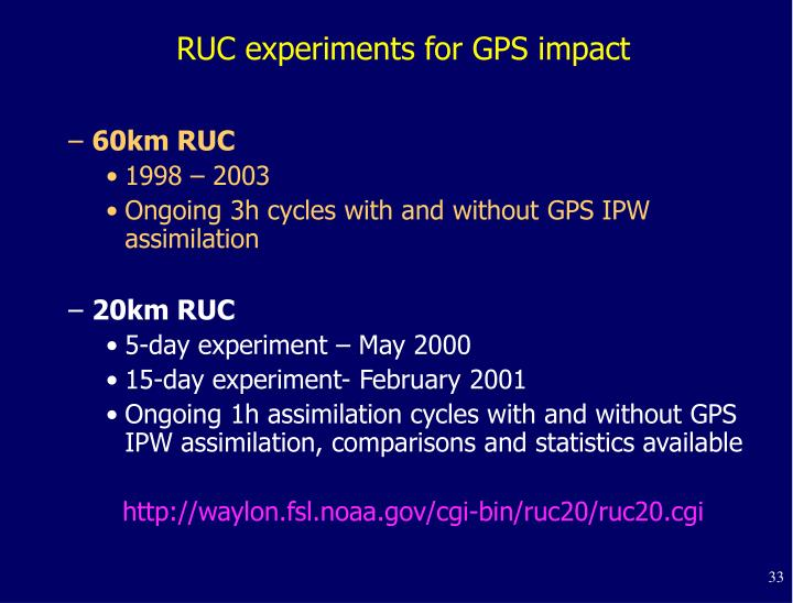RUC experiments for GPS impact