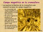 campo magn tico en la cromosfera