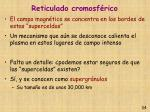 reticulado cromosf rico34