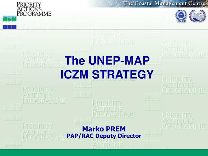 The unep map iczm strategy
