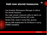 add new stored measures