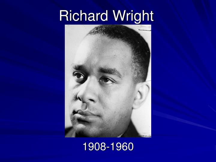 an analysis of the autobiography of richard wright black boy Ann rayson wright, richard (4 sept 1908-28 nov 1960), author, was born richard nathaniel wright on rucker's plantation, between roxie and natchez, mississippi, the son of nathaniel wright, an illiterate sharecropper, and ella wilson, a schoolteacherwhen wright was five, his father left the family and his mother was.