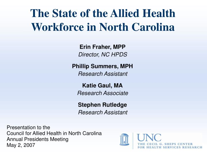The state of the allied health workforce in north carolina