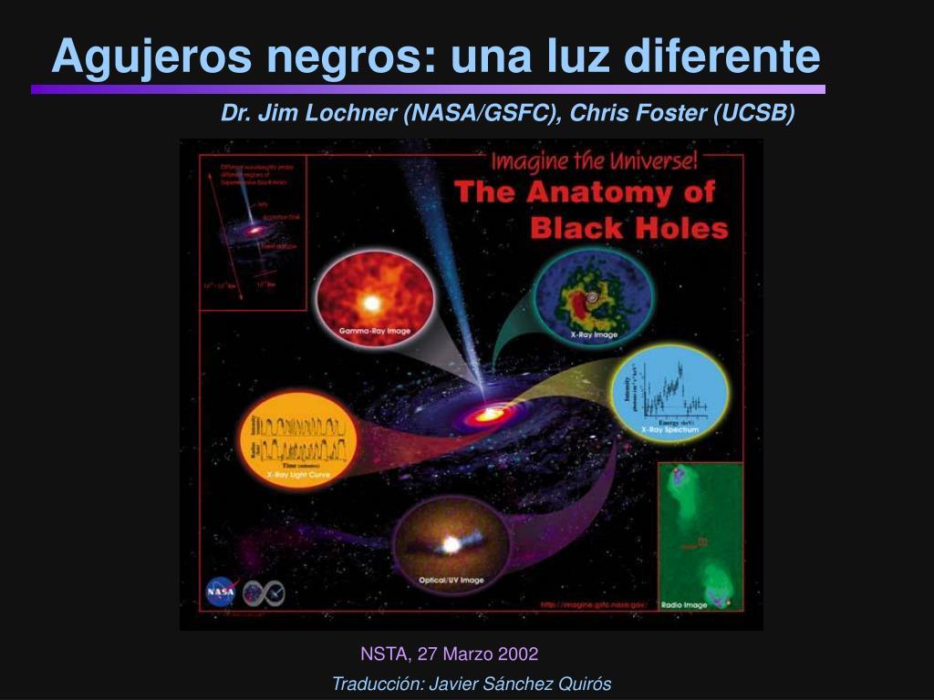 agujeros negros una luz diferente l.