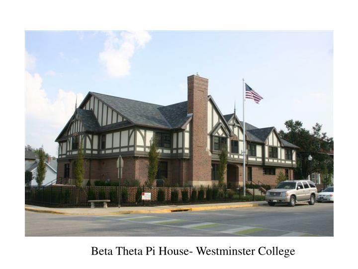 Beta Theta Pi House- Westminster College