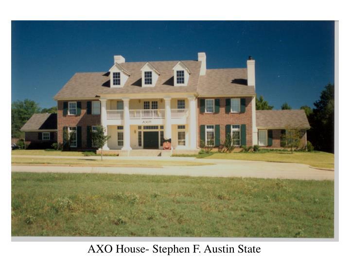 AXO House- Stephen F. Austin State